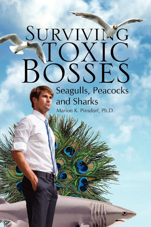 "Surviving Toxic Bosses. Seagulls, Peacocks and Sharks Книга""Surviving Toxic Bosses. Seagulls Peacocks..."
