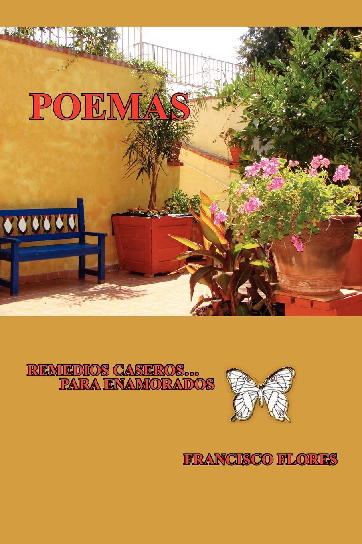 FRANCISCO FLORES POEMAS HISTORIAS DE AMOR fernando de lira poemas al amor