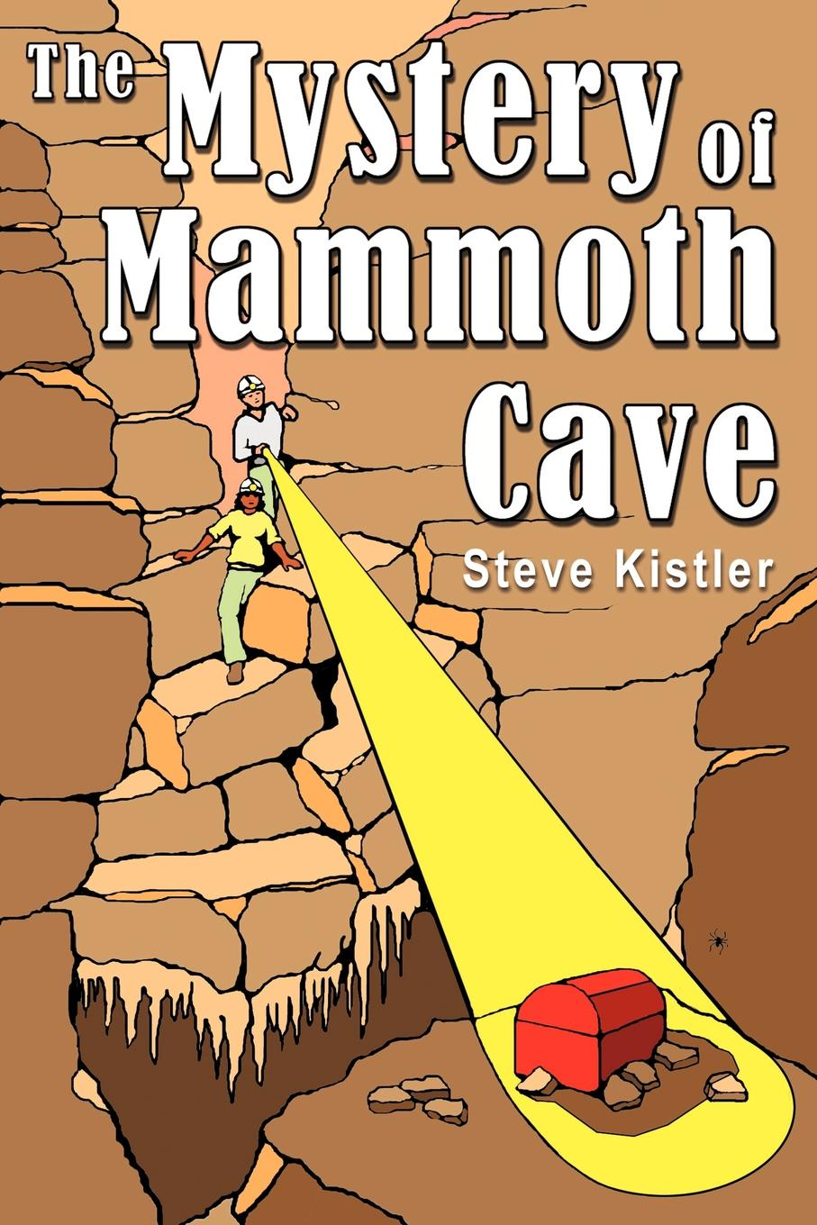 Steve Kistler The Mystery of Mammoth Cave the clan of the cave bear