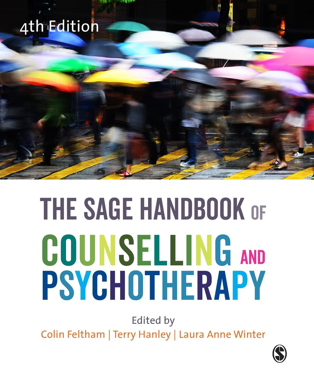 Colin Feltham, Terry Hanley, Laura Anne Winter The SAGE Handbook of Counselling and Psychotherapy jeffrey kleinberg l the wiley blackwell handbook of group psychotherapy