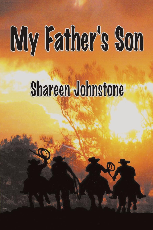 лучшая цена Shareen Johnstone My Father's Son