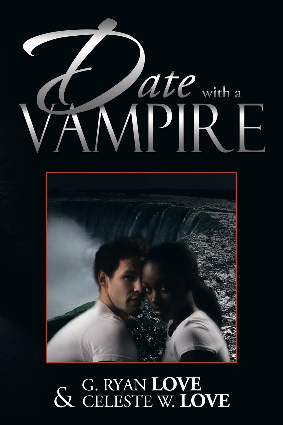 G. Ryan Love, Celeste W. Love Date with a Vampire date with mystery