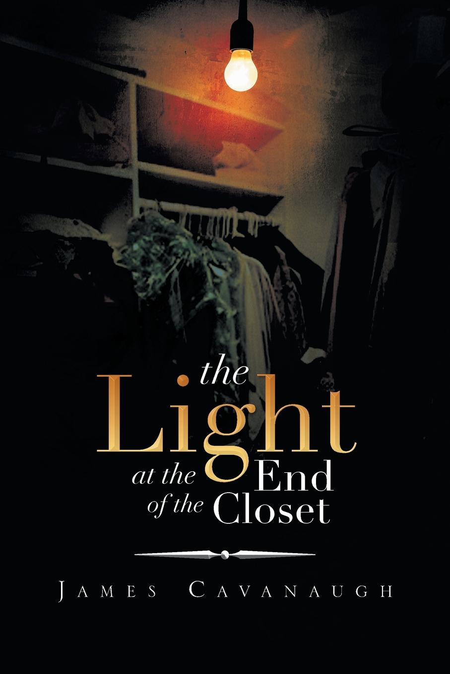 James Cavanaugh The Light at the End of the Closet adams d the restaurant at the end of the universe