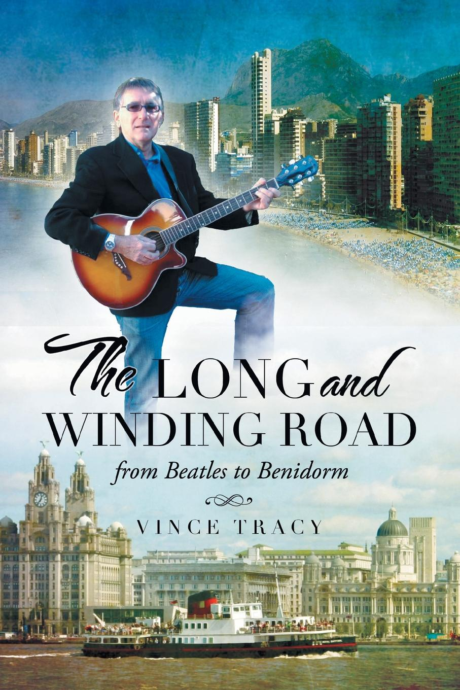 Vince Tracy The Long and Winding Road. From Beatles to Benidorm цена 2017