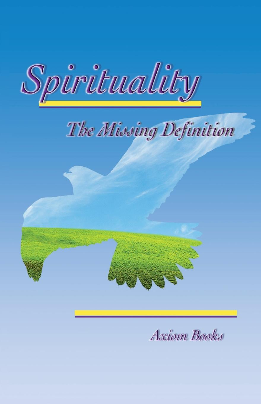 Axiom Books Spirituality the Missing Definition картина definition