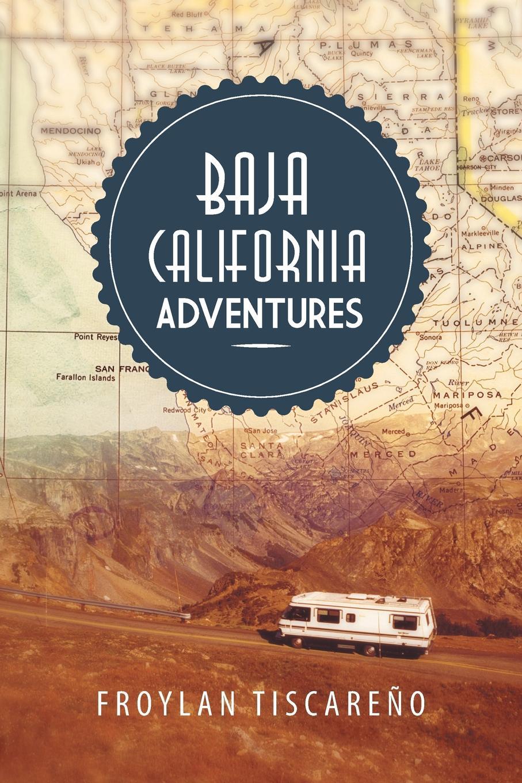 цены на Froylan Tiscareno Baja California Adventures  в интернет-магазинах