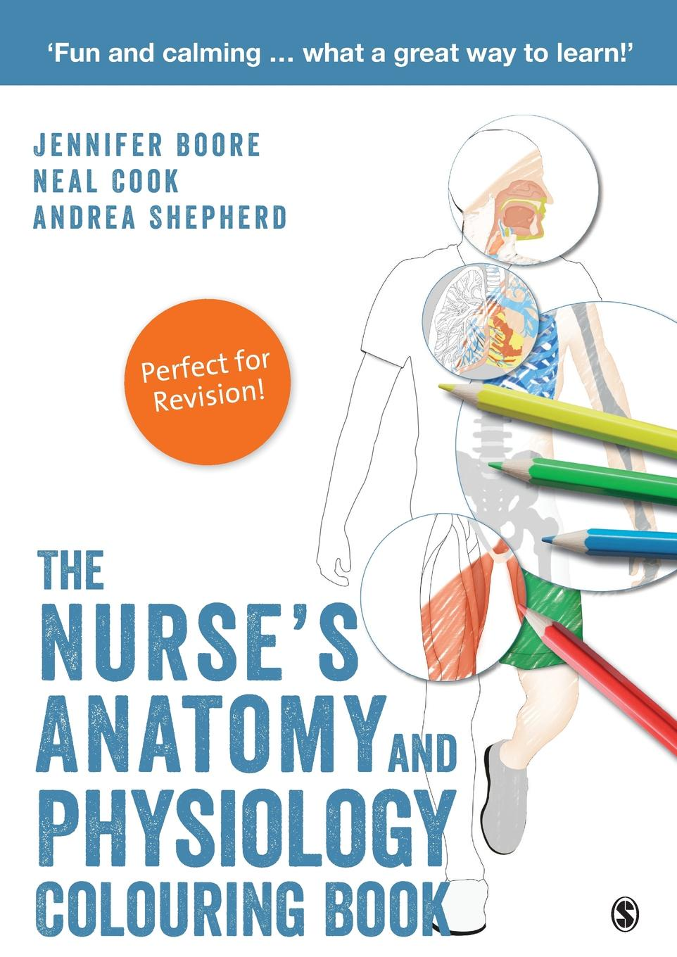 Jennifer Boore, Neal Cook, Andrea Shepherd The Nurse's Anatomy and Physiology Colouring Book r akers michael anatomy and physiology of domestic animals