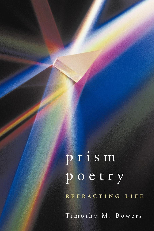 Timothy M. Bowers Prism Poetry. Refracting Life встраиваемая колонка bowers
