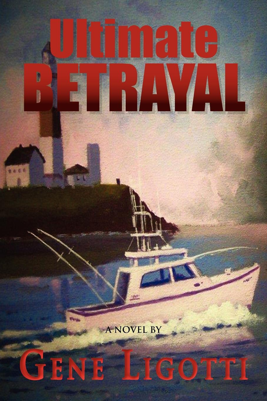 Gene Ligotti Ultimate Betrayal michelle reid the ultimate betrayal