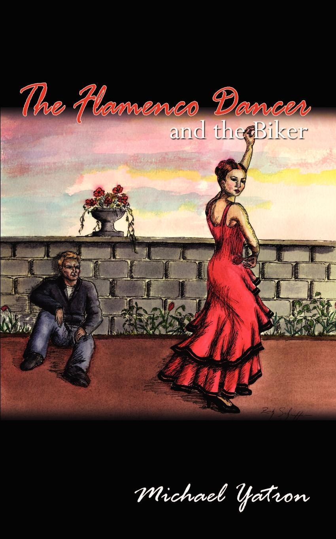 Michael Yatron The Flamenco Dancer and the Biker flamenco