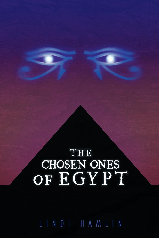 где купить Lindi Hamlin The Chosen Ones of Egypt по лучшей цене