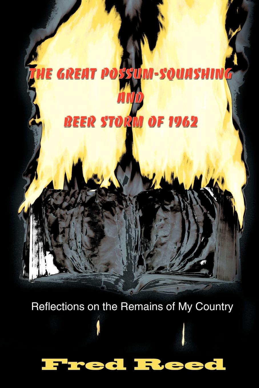 Fred Reed The Great Possum-Squashing and Beer Storm of 1962. Reflections on the Remains of My Country butterfly on the storm