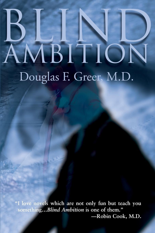 Douglas F. Greer Blind Ambition цена и фото