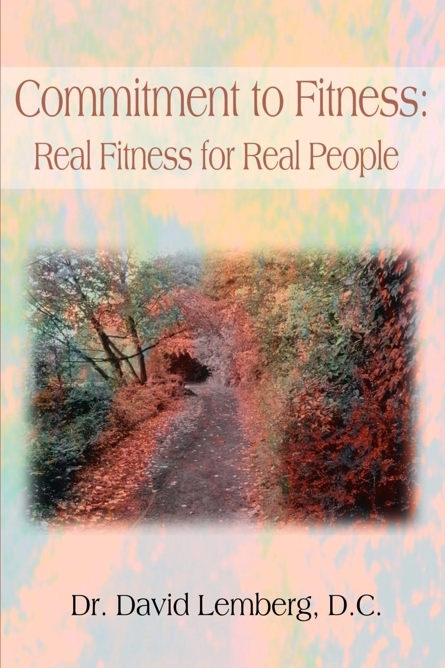David Lemberg Commitment to Fitness. Real Fitness for Real People hefei dayu fitness db182