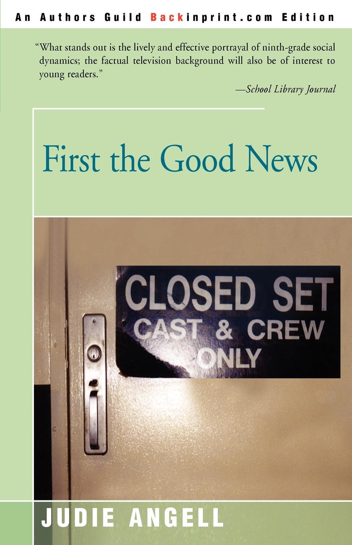 Judie Angell, Gaberman First the Good News news