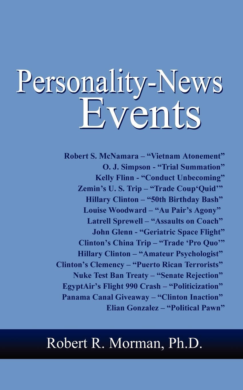 Robert R. Morman Personality-News Events