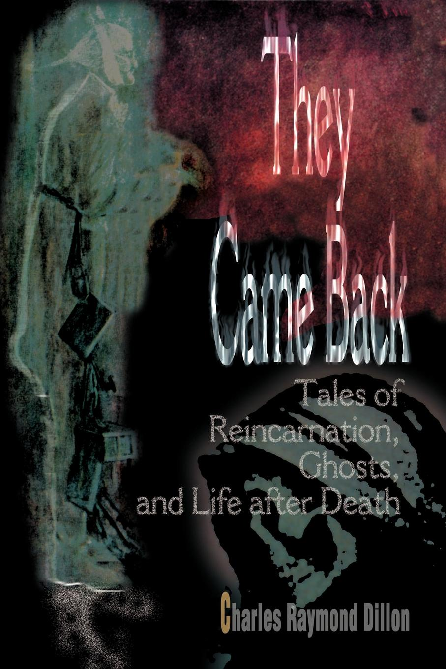 Фото - Charles Raymond Dillon They Came Back. Tales of Reincarnation, Ghosts, and Life After Death contrast lace keyhole back blouse
