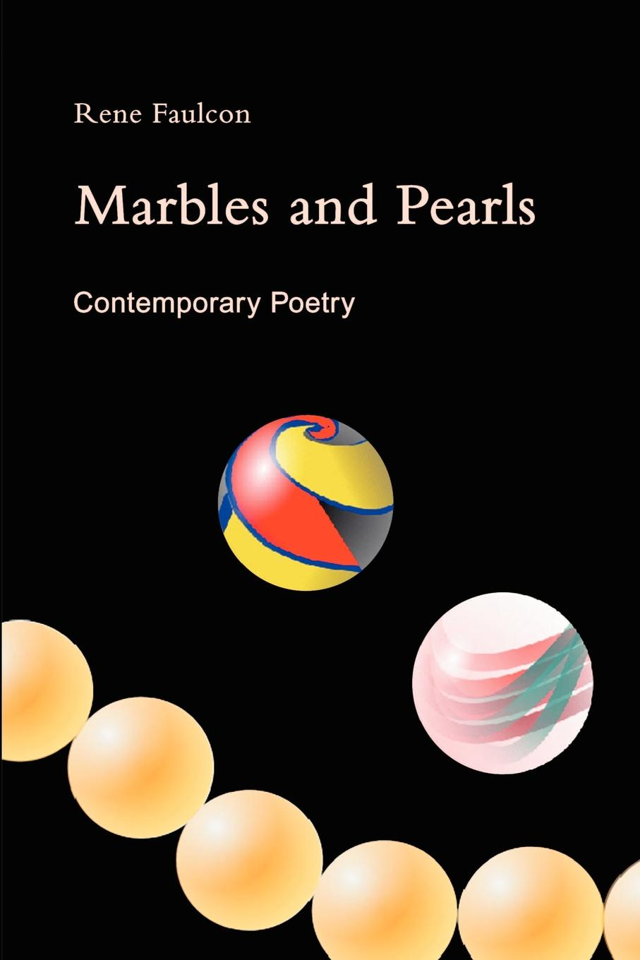 Rene Faulcon Marbles and Pearls. Contemporary Poetry