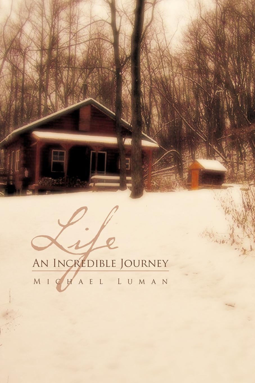 Michael Luman Life an Incredible Journey bobby chambers my incredible life