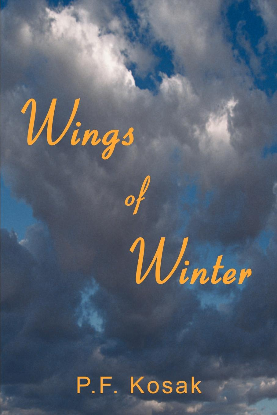P. F. Kosak Wings of Winter