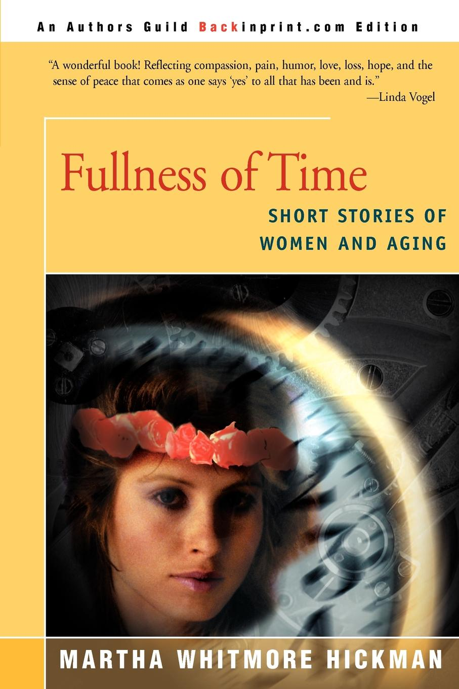 Фото - Martha Whitmore Hickman Fullness of Time. Short Stories of Women and Aging women casual short has
