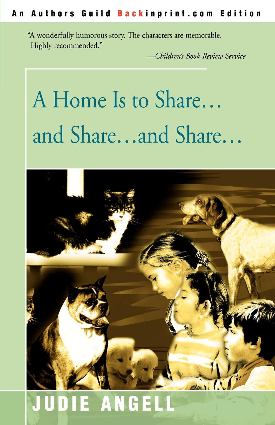 Judie Angell A Home is to Share...and Share...and Share... цены