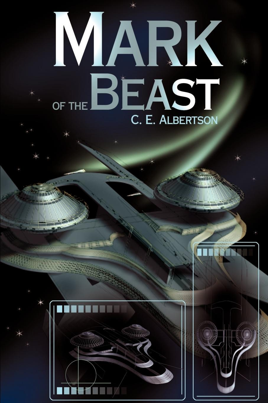 C. E. Albertson Mark of the Beast