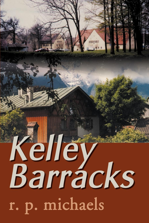 R. P. Michaels Kelley Barracks
