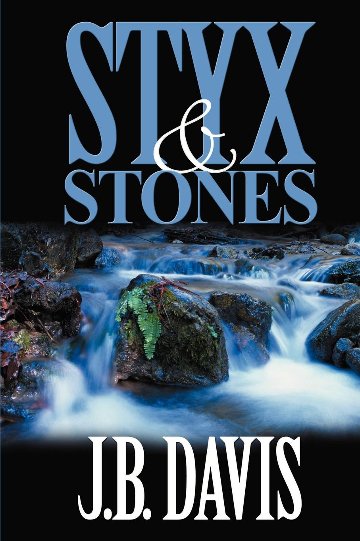 лучшая цена J. B. Davis Styx and Stones