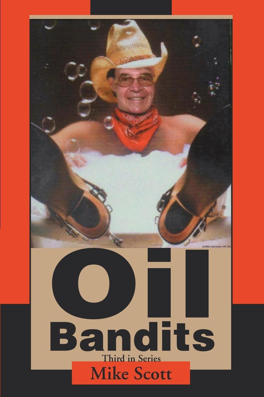 Mike Scott Oil Bandits
