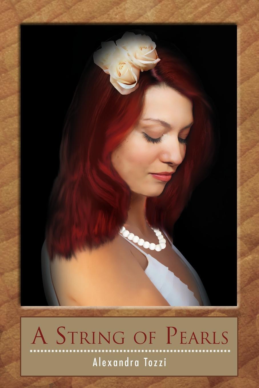 Alexandra Tozzi A String of Pearls