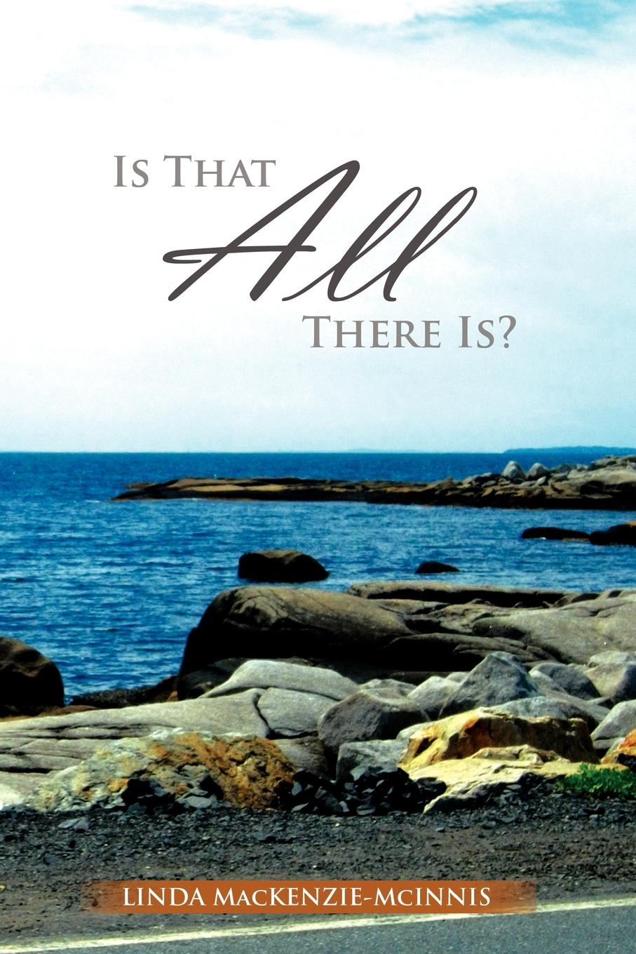 Linda MacKenzie-McInnis Is That All There Is? all that is solid