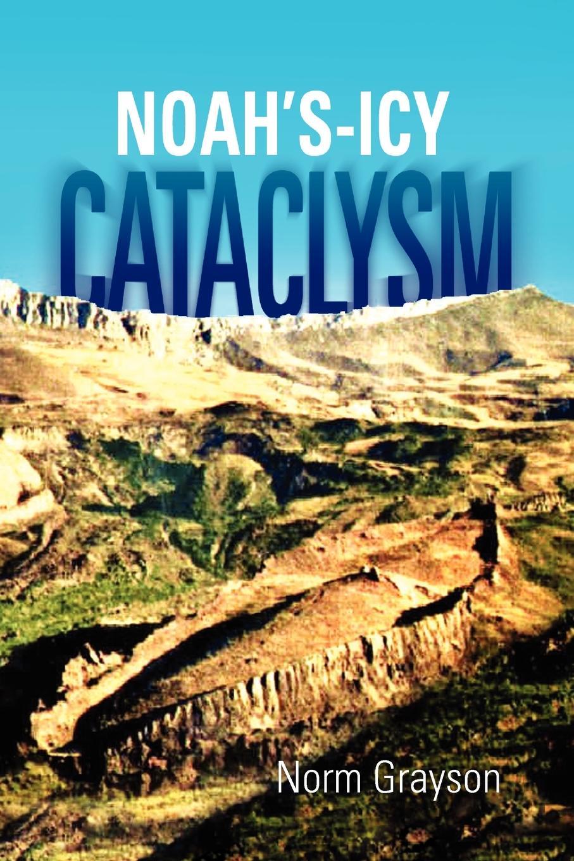 Norm Grayson Noah's - Icy - Cataclysm цена и фото