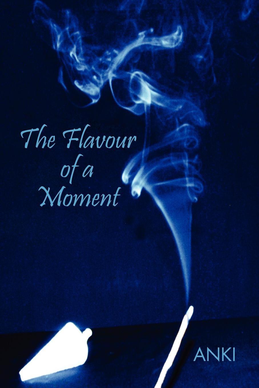 ANKI The Flavour of a Moment