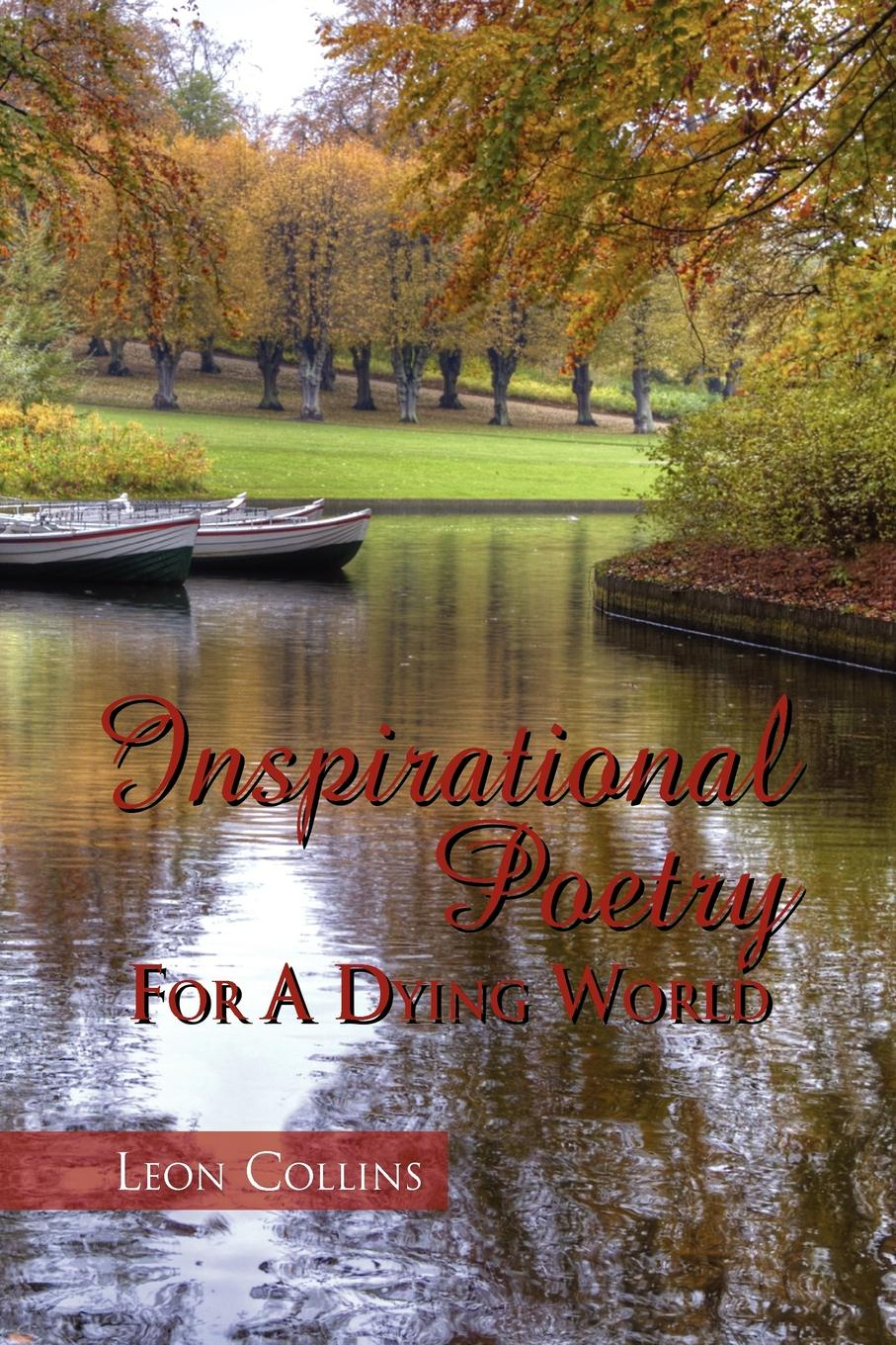 Leon Collins Inspirational Poetry for a Dying World charlotte lamb dying for you