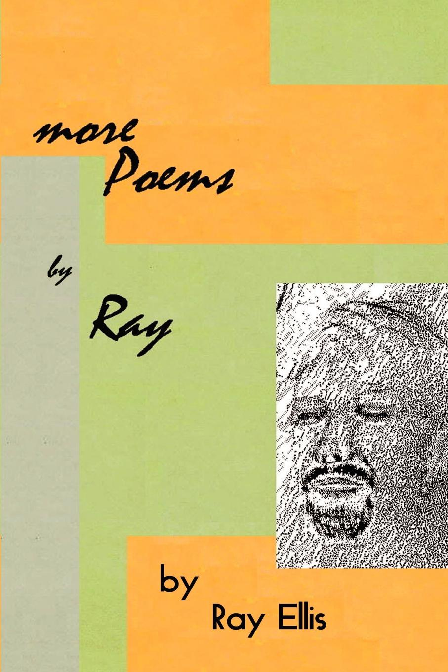 Ray Ellis More Poems by