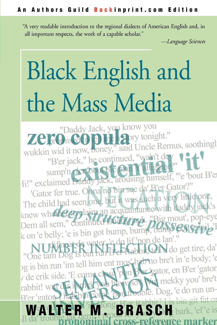 Walter M. Brasch Black English and the Mass Media