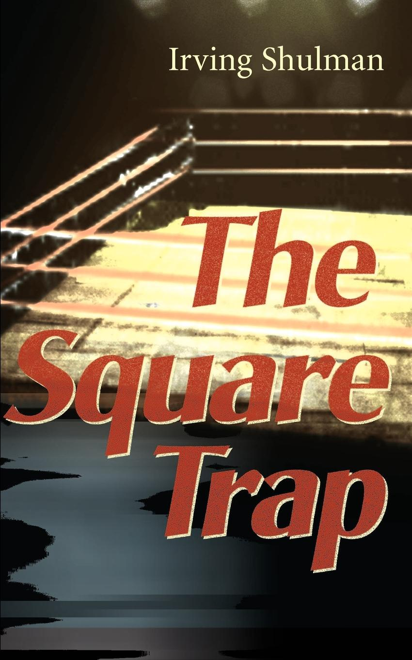 цены на Irving Shulman The Square Trap  в интернет-магазинах