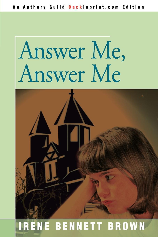 Irene Bennett Brown Answer Me, Answer Me skinny me