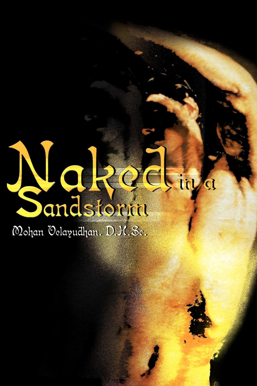 Mohan Velayudhan Naked in a Sandstorm naked edge
