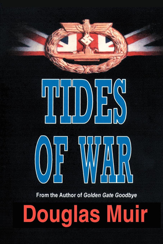 где купить Douglas Muir Tides of War по лучшей цене