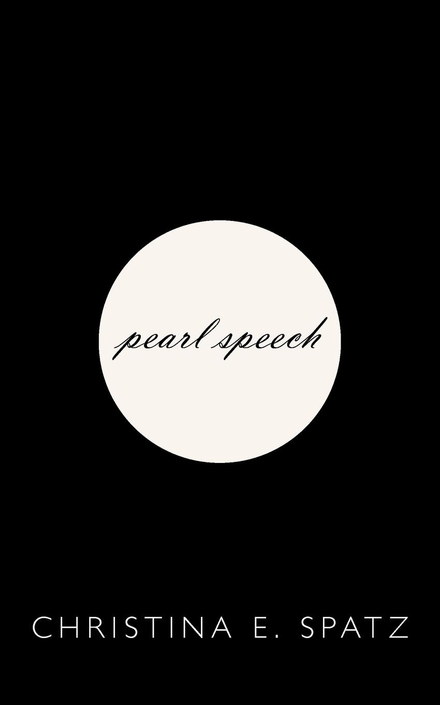 CHRISTINA E. SPATZ pearl speech