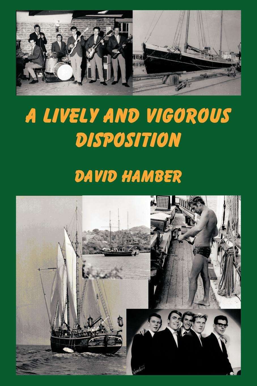 цена David Hamber A Lively and Vigorous Disposition