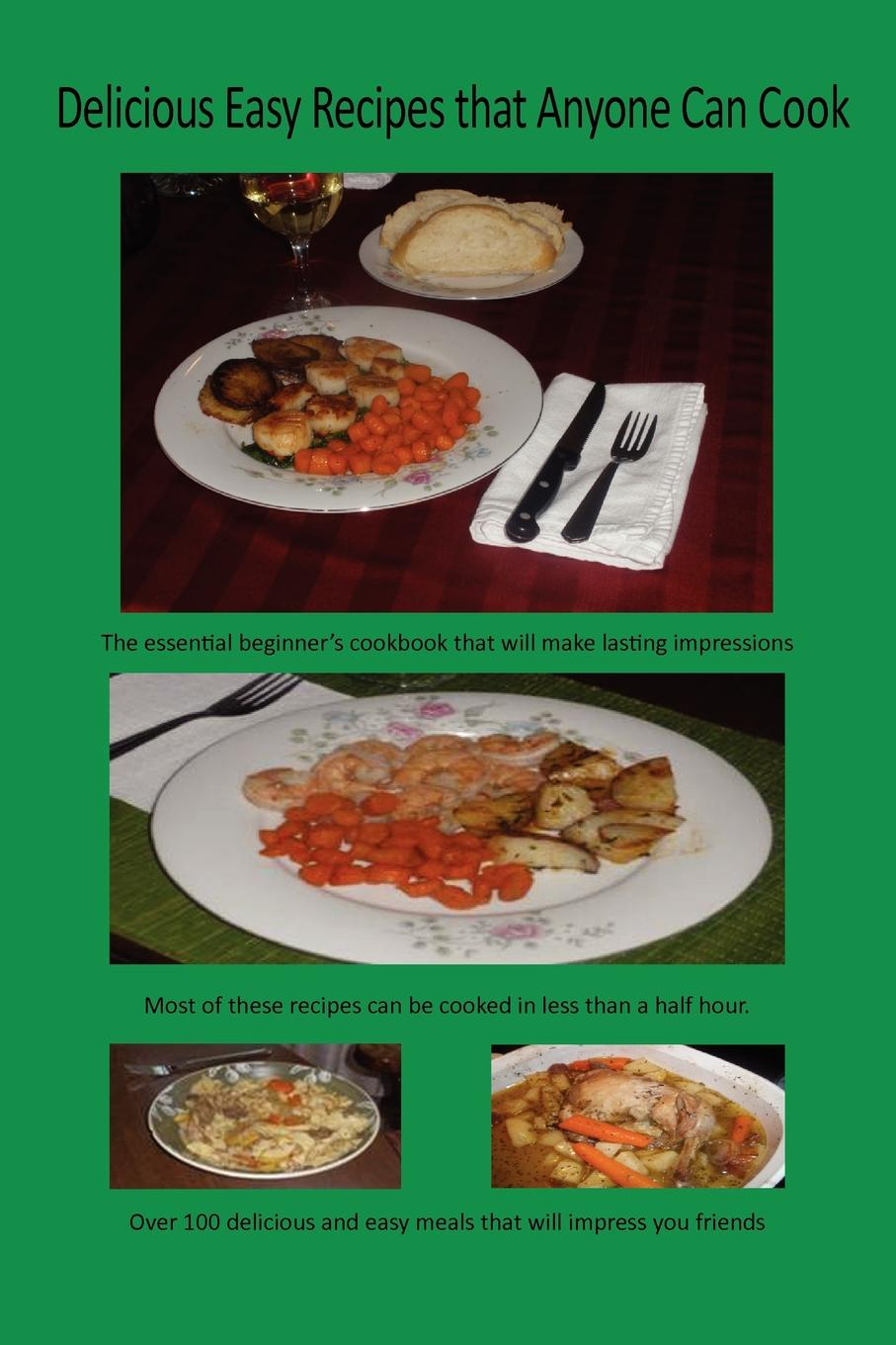 Paul Butkevich Delicious Easy Recipes That Anyone Can Cook sallie stone 25 delicious soup recipes