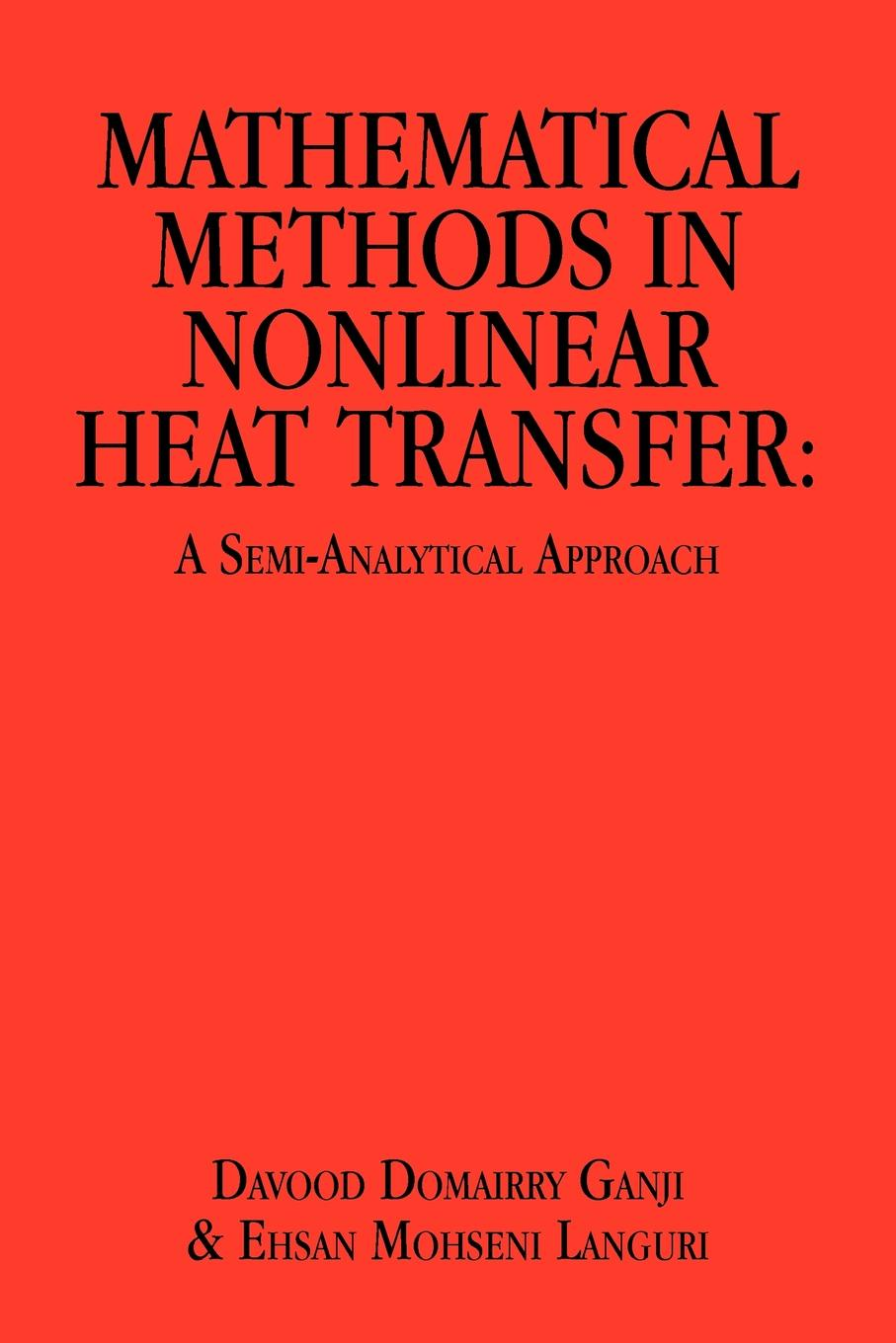 Фото - Davood Domairry Ganji Mathematical Methods in Nonlinear Heat Transfer. A Semi-Analytical Approach 2pcs heat press machine silicone pad mat 50x70x1cm high temperature resistant for heat transfer sublimation