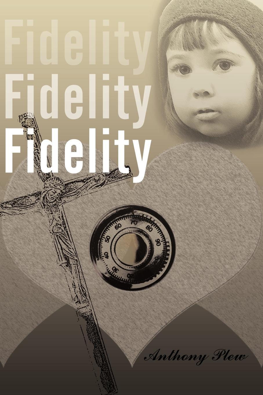 Anthony Plew Fidelity Fidelity Fidelity brody jessica the fidelity files