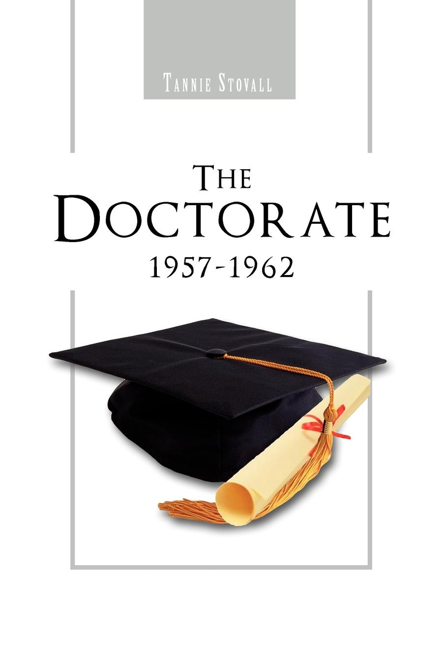 Tannie Stovall The Doctorate 1957-1962 tannie r meador the woman who was the corridor
