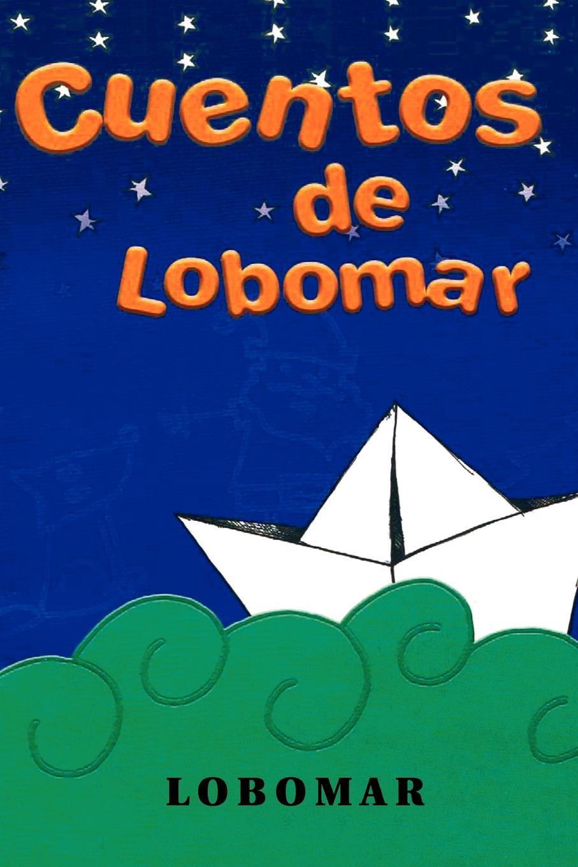 Lobomar, Luis Martainez Wolf Cuentos de Lobomar cuentos completos
