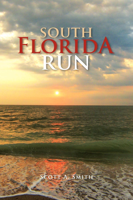 Scott A. Smith South Florida Run