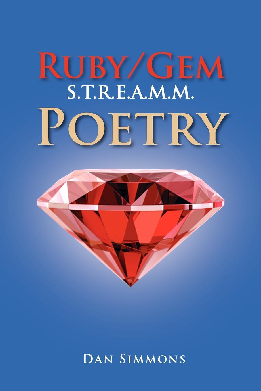 Dan Simmons Ruby/Gem S.T.R.E.A.M.M. Poetry free shipping gem refractometer rgm 700 polariscope dark field loupe ruby filter diamond tester gem test tool kit gemkits w1